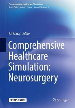Abbildung von Alaraj   Comprehensive Healthcare Simulation: Neurosurgery   2018   Neurosurgery