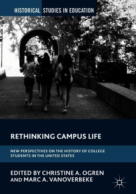 Rethinking Campus Life | Ogren / Overbeke, 2018 | Buch (Cover)