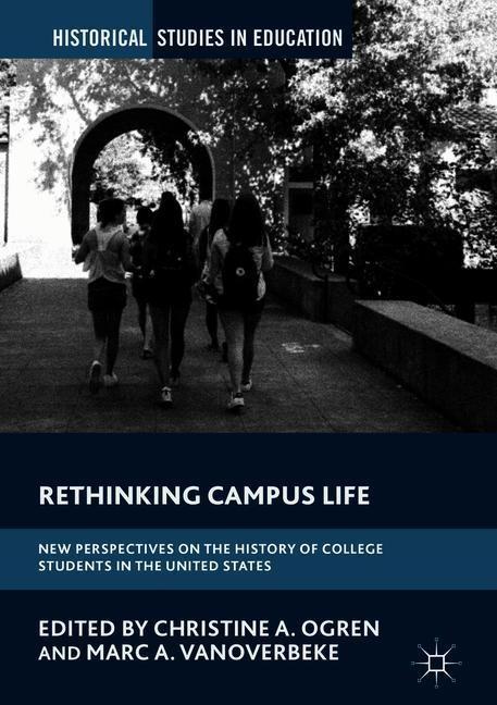 Abbildung von Ogren / Overbeke | Rethinking Campus Life | 2018