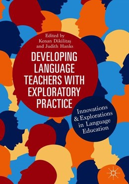 Abbildung von Dikilitas / Hanks | Developing Language Teachers with Exploratory Practice | 1. Auflage | 2018 | beck-shop.de