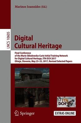 Abbildung von Ioannides | Digital Cultural Heritage | 1. Auflage | 2018 | beck-shop.de