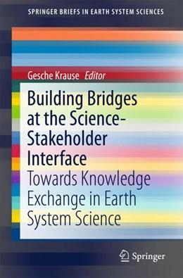 Abbildung von Krause | Building Bridges at the Science-Stakeholder Interface | 2018 | Towards Knowledge Exchange in ...
