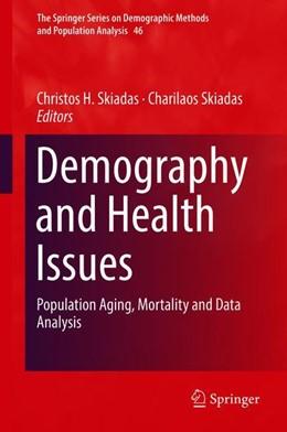Abbildung von Skiadas | Demography and Health Issues | 1. Auflage | 2018 | beck-shop.de