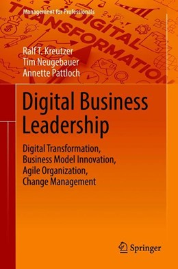 Abbildung von Kreutzer / Pattloch | Digital Business Leadership | 1. Auflage | 2018 | beck-shop.de
