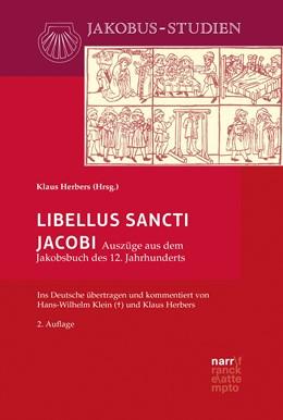 Abbildung von Herbers | Libellus Sancti Jacobi | 2. Auflage | 2018 | beck-shop.de
