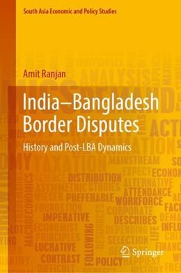 Abbildung von Ranjan | India-Bangladesh Border Disputes | 1. Auflage | 2018 | beck-shop.de