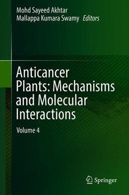 Abbildung von Akhtar / Swamy | Anticancer Plants | 2018 | Mechanisms and Molecular Inter...