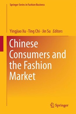 Abbildung von Xu / Chi / Su | Chinese Consumers and the Fashion Market | 2018