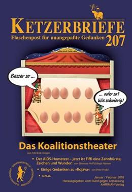Abbildung von Hoevels / Schuler / Priskil | Das Koalitionstheater | 2018 | Ketzerbriefe 207 - Flaschenpos...
