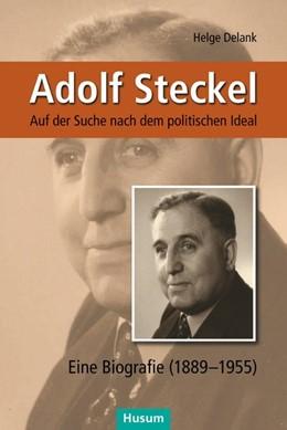 Abbildung von Delank | Adolf Steckel | 1. Auflage | 2018 | beck-shop.de