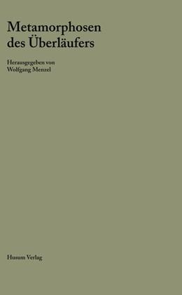 Abbildung von Menzel | Metamorphosen des Überläufers | 2018