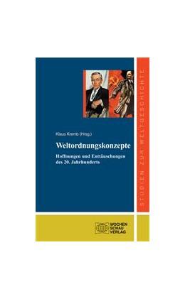 Abbildung von Kremp | Weltordnungskonzepte | 2010 | Hoffnungen und Enttäuschungen ...