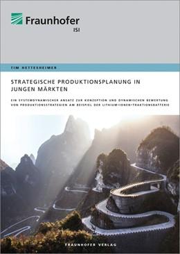Abbildung von Hettesheimer | Strategische Produktionsplanung in jungen Märkten. | 2018 | Ein systemdynamischer Ansatz z...