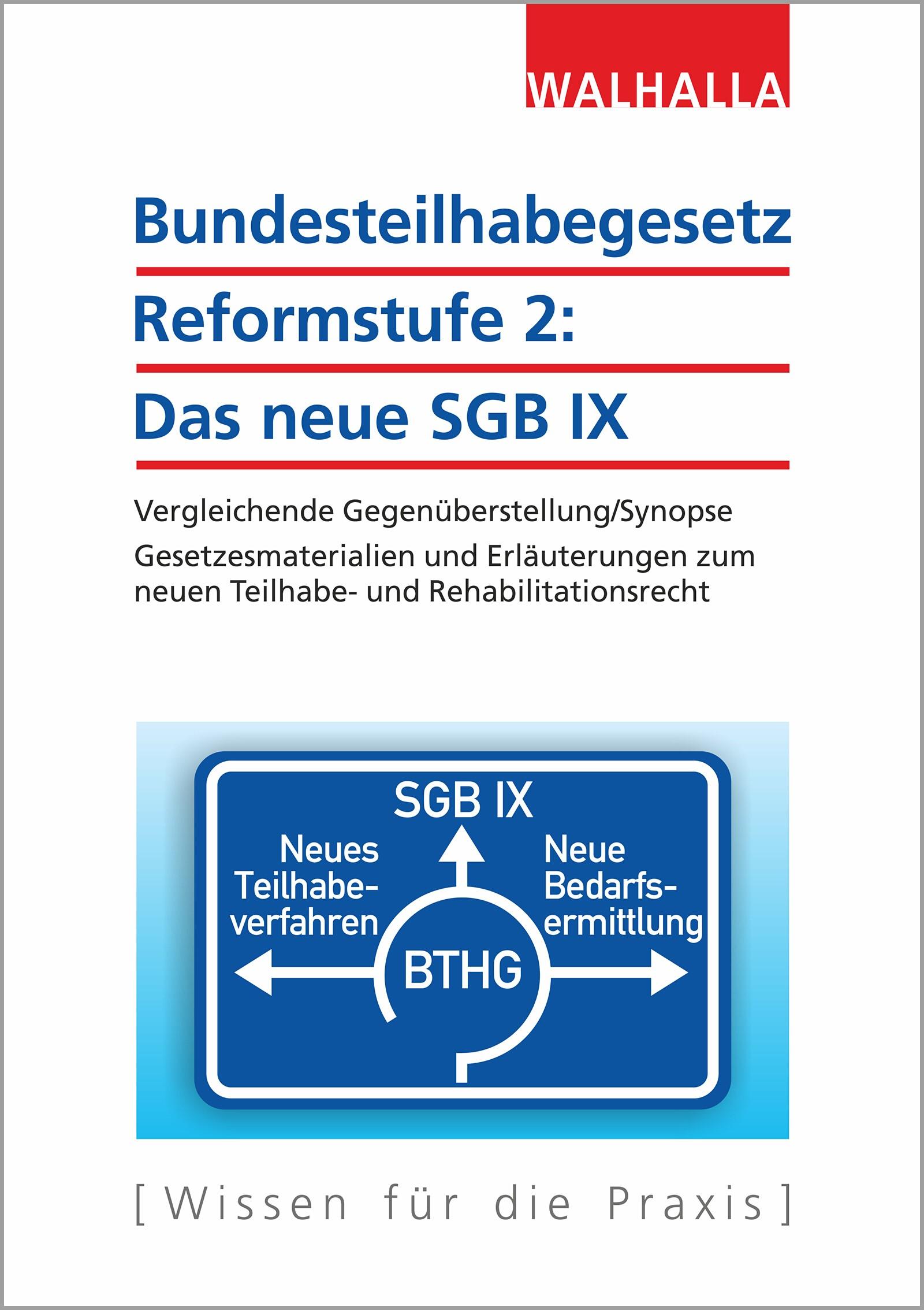 Bundesteilhabegesetz Reformstufe 2: Das neue SGB IX | Walhalla Fachredaktion, 2018 | Buch (Cover)