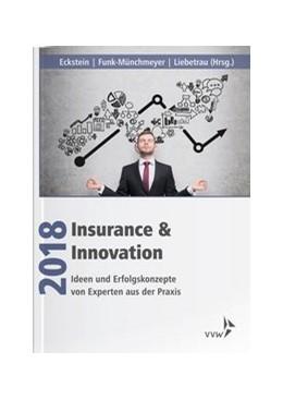 Abbildung von Eckstein / Liebetrau   Insurance & Innovation 2018   1. Auflage   2018   beck-shop.de