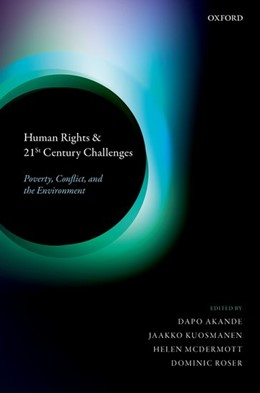 Abbildung von Akande / Kuosmanen / McDermott / Roser | Human Rights and 21st Century Challenges | 2020 | Poverty, Conflict, and the Env...