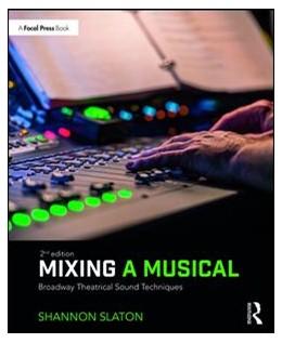 Abbildung von Slaton | Mixing a Musical | 2. Auflage | 2018 | beck-shop.de