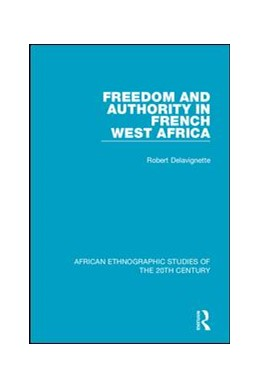 Abbildung von Delavignette   Freedom and Authority in French West Africa   1. Auflage   2018   beck-shop.de