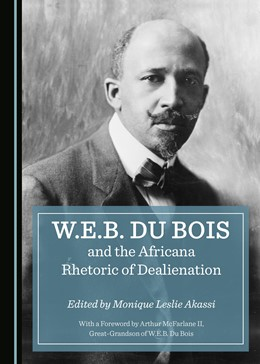 Abbildung von Akassi | W.E.B. Du Bois and the Africana Rhetoric of Dealienation | 2018