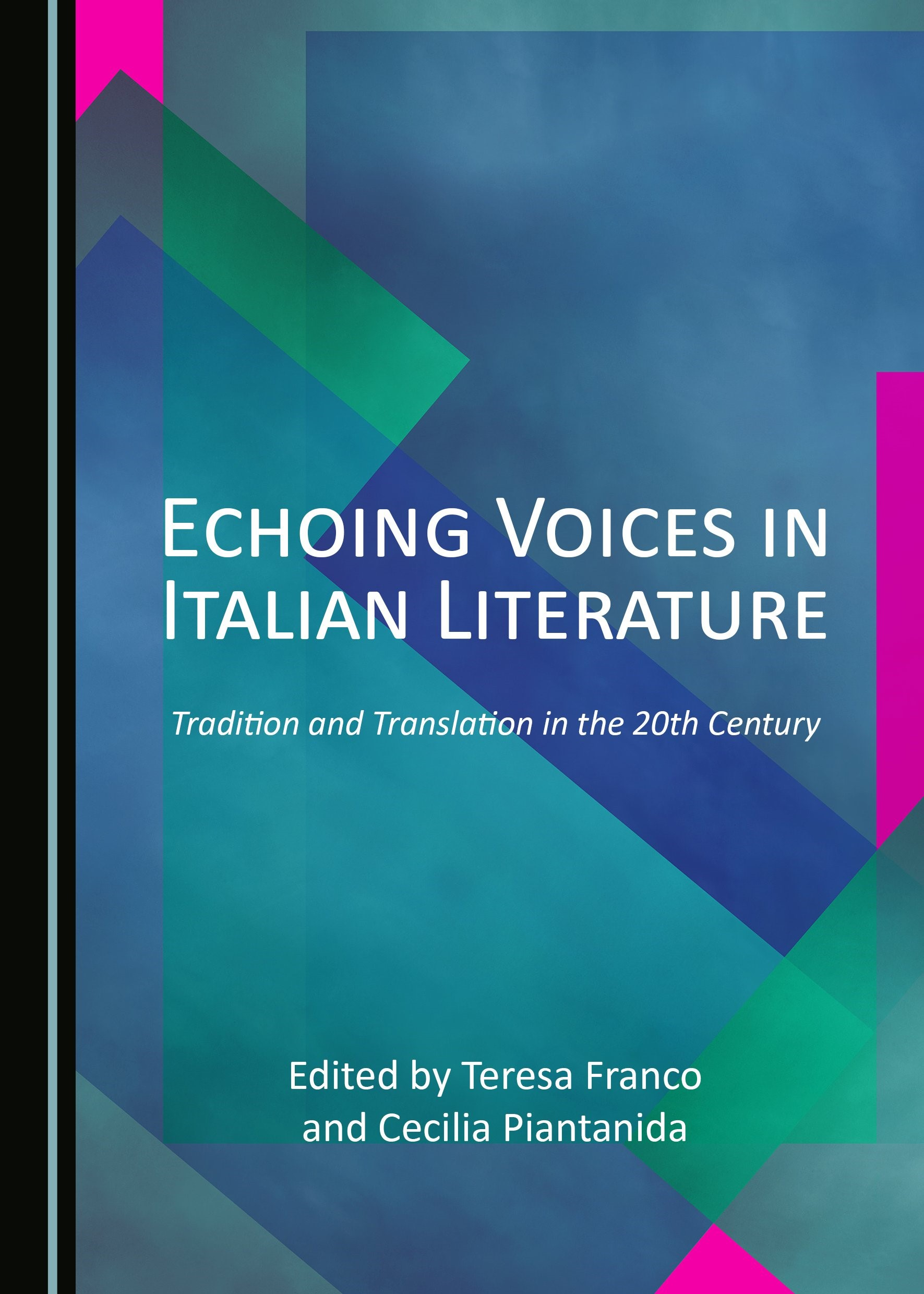 Echoing Voices in Italian Literature | Franco / Piantanida, 2018 | Buch (Cover)