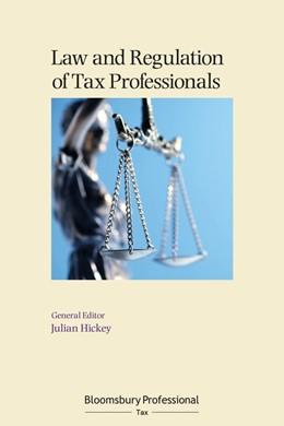 Abbildung von Hickey | Law and Regulation of Tax Professionals | 2020