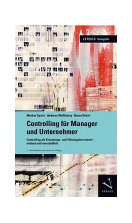 Abbildung von Speck / Wolfisberg | Controlling für Manager und Unternehmer | 2. Auflage | 2017 | beck-shop.de