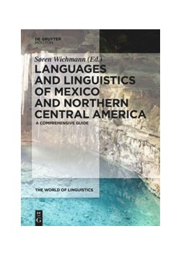 Abbildung von Wichmann   Languages and Linguistics of Mexico and Northern Central America   2022   A Comprehensive Guide   12