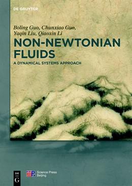 Abbildung von Guo / Liu | Non-Newtonian Fluids | 1. Auflage | 2018 | beck-shop.de