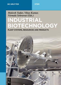 Abbildung von Yadav / Kumar / Sehrawat | Industrial Biotechnology | 2019 | Plant Systems, Resources and P...