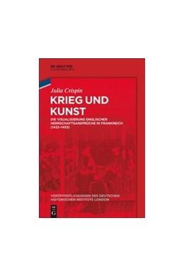 Abbildung von Crispin / German Historical Institute London   Krieg und Kunst   1. Auflage   2018   beck-shop.de