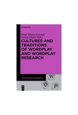 Abbildung von Winter-Froemel / Thaler | Cultures and Traditions of Wordplay and Wordplay Research | 2018 | 6