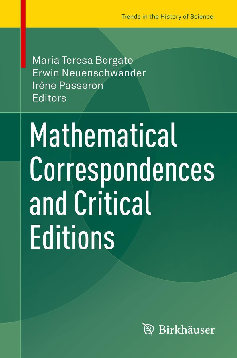 Mathematical Correspondences and Critical Editions | Borgato / Neuenschwander / Passeron | 1st ed. 2018, 2017 | Buch (Cover)