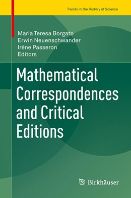 Abbildung von Borgato / Neuenschwander   Mathematical Correspondences and Critical Editions   1. Auflage   2019   beck-shop.de