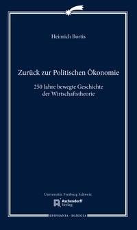 Zurück zur Politischen Ökonomie | Bortis, 2017 | Buch (Cover)