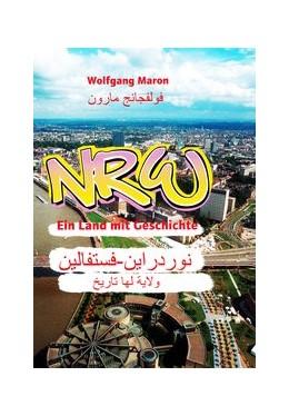 Abbildung von Maron | NRW - Ein Land mit Geschichte | 2017 | Deutsch-Arabisch