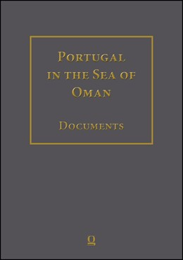 Abbildung von Al Salimi / Jansen | Portugal in the Sea of Oman: Religion and PoliticsCorpus 2: Biblioteca Nacional de PortugalPart 2: Transcriptions, English Translation, Arabic Translation. | 1. Auflage | 2018 | beck-shop.de