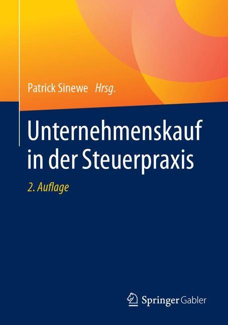 Unternehmenskauf in der Steuerpraxis | Sinewe | 2. Aufl. 2018, 2018 | Buch (Cover)