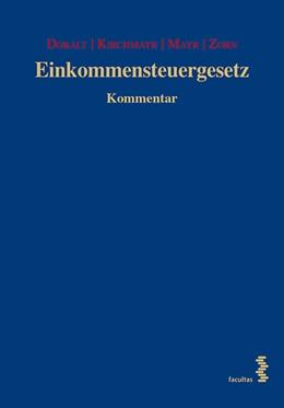 Abbildung von Doralt / Kirchmayr / Mayr / Zorn | Einkommensteuergesetz 20. Lieferung | 2018 | Kommentar