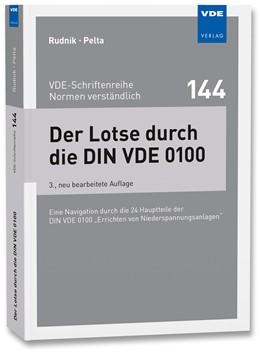 Abbildung von Rudnik / Pelta   Der Lotse durch die DIN VDE 0100   3. Auflage   2018   beck-shop.de