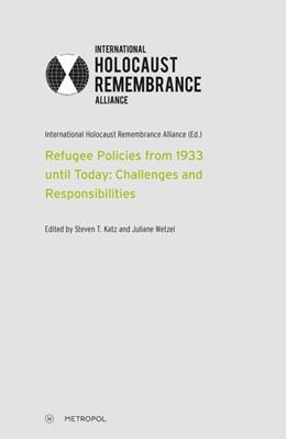 Abbildung von Refugee Policies from 1933 until Today: Challenges and Responsibilities | 1. Auflage | 2018 | beck-shop.de