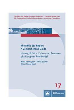 Abbildung von Henningsen / Etzold / Hanne   The Baltic Sea Region: A Comprehensive Guide     History, Politics, Culture and...   17
