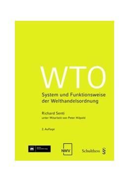 Abbildung von Senti / Hilpold | WTO | 2. Auflage | | beck-shop.de