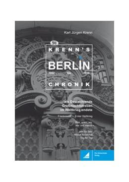 Abbildung von Krenn | Krenns Berlin-Chronik 1900–1918 | 1. Auflage | | beck-shop.de