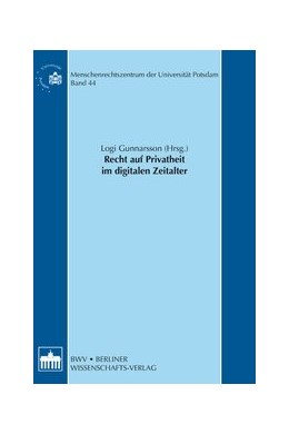 Abbildung von Gunnarsson | Recht auf Privatheit im digitalen Zeitalter | 1. Auflage | | 44 | beck-shop.de