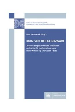 Abbildung von Pasternack   Kurz vor der Gegenwart   1. Auflage     beck-shop.de