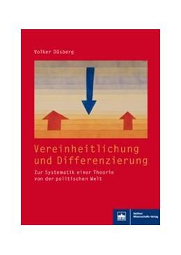 Abbildung von Düsberg   Vereinheitlichung und Differenzierung   1. Auflage   2018   beck-shop.de
