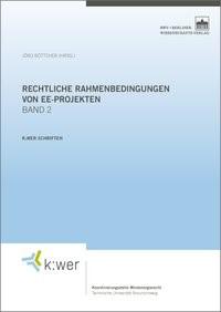 Abbildung von Böttcher | Rechtliche Rahmenbedingungen von EE-Projekten. Band 2 | 2017