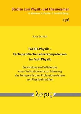 Abbildung von Schödl | FALKO-Physik -- Fachspezifische Lehrerkompetenzen im Fach Physik. Entwicklung und Validierung eines Testinstruments zur Erfassung des fachspezifischen Professionswissens von Physiklehrkräften | 2017 | 236