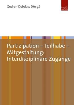 Abbildung von Dobslaw | Partizipation – Teilhabe – Mitgestaltung: Interdisziplinäre Zugänge | 2018