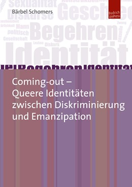 Abbildung von Schomers | Coming-out – Queere Identitäten zwischen Diskriminierung und Emanzipation | 2018